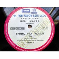 Las Voces Del Huayra Camino A La Traicion Vinilo Simple Prom