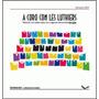 A Coro Con Les Luthiers Vol. 3 - Piezas De Les Luthiers Para
