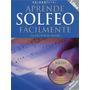 Aprende Solfeo Facilmente Libro Para Aprender + Cd
