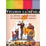 Vivamos La Música 4 Tomos + 2 Cd - Editorial Parramón