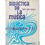 Didactica De La Musica Maria Elena Gonzales Ed Kapelusz