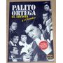 Palito Ortega El Artista Y El Hombre Por Sergio Crespo