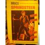 Bruce Springsteen Imágenes Y Canciones Poster Libro