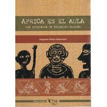 Africa En El Aula - Augusto Perez Guarnieri