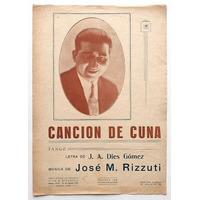 Antigua Partitura Tango - Cancion De Cuna - Jose Rizzuti