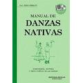 Manual De Danzas Nativas Coreografias Historia Libro +cd