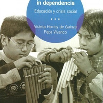 Libro En Musica In Dependencia Violeta H Gainza Pepa Vivanco