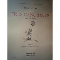 Partitura Piano Y Canto Tres Canciones Pedro Saenz