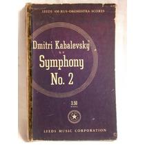 Dmitri Kabalevsky. Op. 19. Symphony No. 2. En Ingles. Leeds
