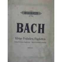 Bach Kleine Praludien, Fughetten Edition Peters