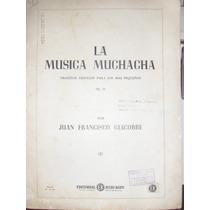 Partituras Para Piano La Música Muchacha Juan F. Giacobbe