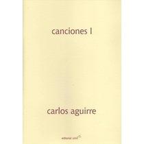 Carlos Aguirre - Canciones 1