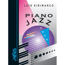 Piano Jazz - Luis Sirimarco - Libro Nuevo Q