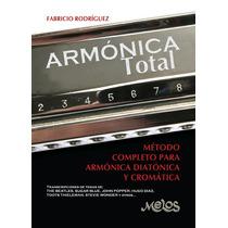Armónica Total Método Para Armónica Diatónica Y Cromática L