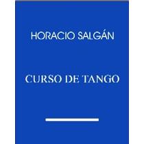 Horacio Salgan - Curso De Tango Libro Nuevo Con Cd