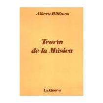 Teoria De La Musica De Alberto Williams - Libro Nuevo