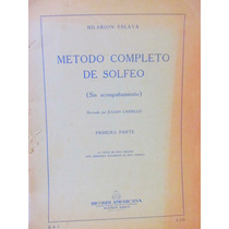 Metodo Completo De Solfeo Hilarion Eslava Ed Ricordi