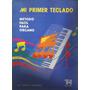 Mi Primer Teclado Metodo Facil Para Organo Tomas Hernandez