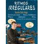 Libro De Bateria Ritmos Irregulares De Ramon S Vega +cd