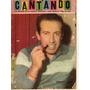 Revista / Cantando / N° 250 / Año 1962 / Roberto Yanes