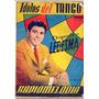 Revista Radiomelodia - Idolos Del Tango - Año 1957 - Nº 80