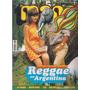 La Mano Nº38 Reggae En Argentina Las Pelotas New York Dolls