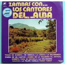 Los Cantores Del Alba Zambas Vinilo Lp Argentino