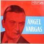 Angel Vargas - El Ruiseñor De Las Calles Porteña - Lp Tango