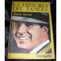 Libro La Historia Del Tango Carlos Gardel Corregidor 1977