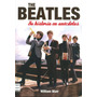 The Beatles- Su Historia En Anecdotas- Libro Europeo Nuevo
