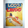 Revista De Historietas Loco Lindo - N°2 - Febrero De 1955