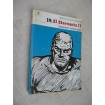 Comic El Eternauta 2 - Oesterheld Y Solano Lopez - Clarin
