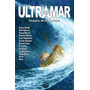 Ultramar (breccia, Balcarce, Burda, Morhain, Ridao, Etc)