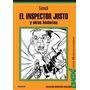El Inspector Justo Y Otras Historias. Sanyú