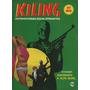 Revista Kiling 123 Fotonovela De Terror Ed Record 1984