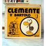 Libro Clemente Y Bartolo Uno Ed. El Pajaro Y El Cañon Caloi