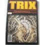 Trix Hemocomics. Nº 6. Altuna, Trillo, Solano López, Zanotto