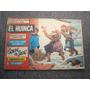 Revista El Huinca Nro. 19. Historieta Comics Rapella.