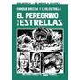 Libro El Peregrino De Las Estrellas Trillo Breccia Comic Arg