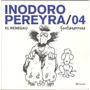 Inodoro Pereyra El Renegau Nro 4 - Fontanarrosa - Planeta