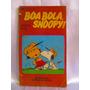 Libreriaweb Boa Bola, Snoopy! Charles M. Schulz Portugues