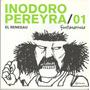Inodoro Pereyra El Renegau Nro 1 - Fontanarrosa - Planeta