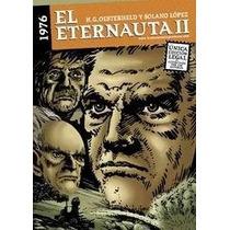El Eternauta 2. H.g. Oesterheld Y Solano Lopez