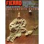 Revista Fierro 76 Primera Epoca - Dicie 1990 Muy Buen Estado