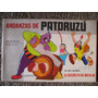 Las Grandes Andanzas De Patoruzu E Isidoro Año 15 Nro. 217