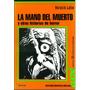 La Mano Del Muerto Y Otras Historias - Lalia - Colihue