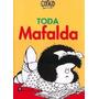 Toda Mafalda. Quino - Tapa Dura - Est. Lanus O Lomas