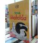 Toda Mafalda - Quino (tapa Dura)