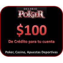 $100 De Credito En Delirio Poker (poker, Ruleta, Apuestas)