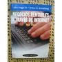 Negocios Rentables A Traves De Internet - Hagel Y Armstrong